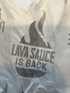 Lava Sauce is Back!